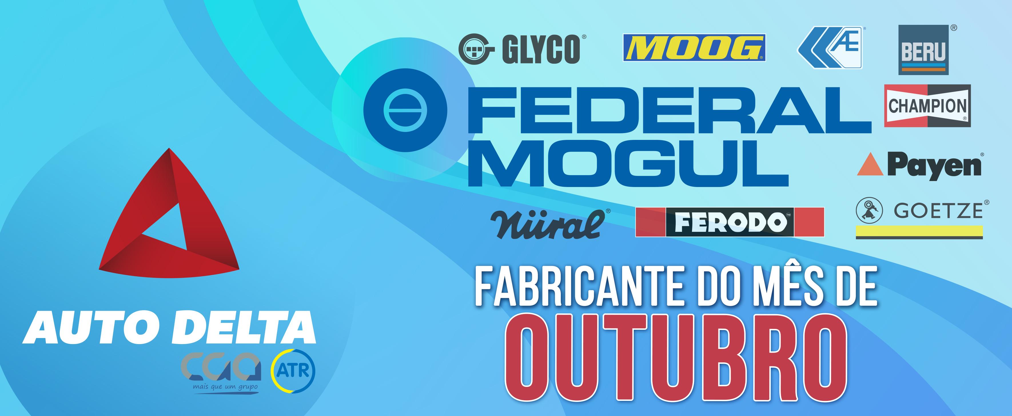 Auto Delta fabricante mês Federal Mogul